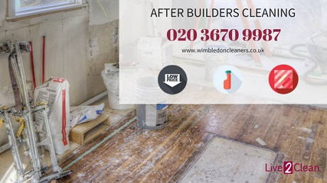 Affordable after builders cleaning Wimbledon