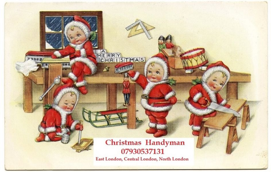 Christmas Handyman Clapton, Hackney, Islington, Camden, Shoreditch, Holborn, Central London, East Lo