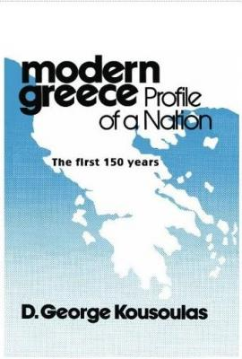 Modern Greece Profile of a Nation