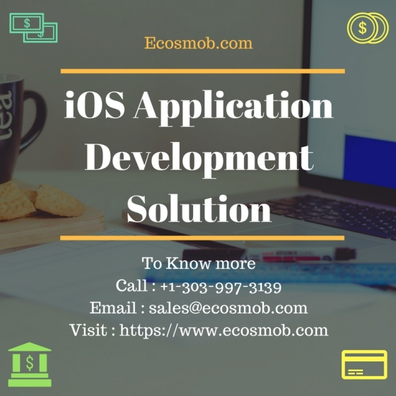 IOS Application Development - Unlease the Real Potential of iOS Platform