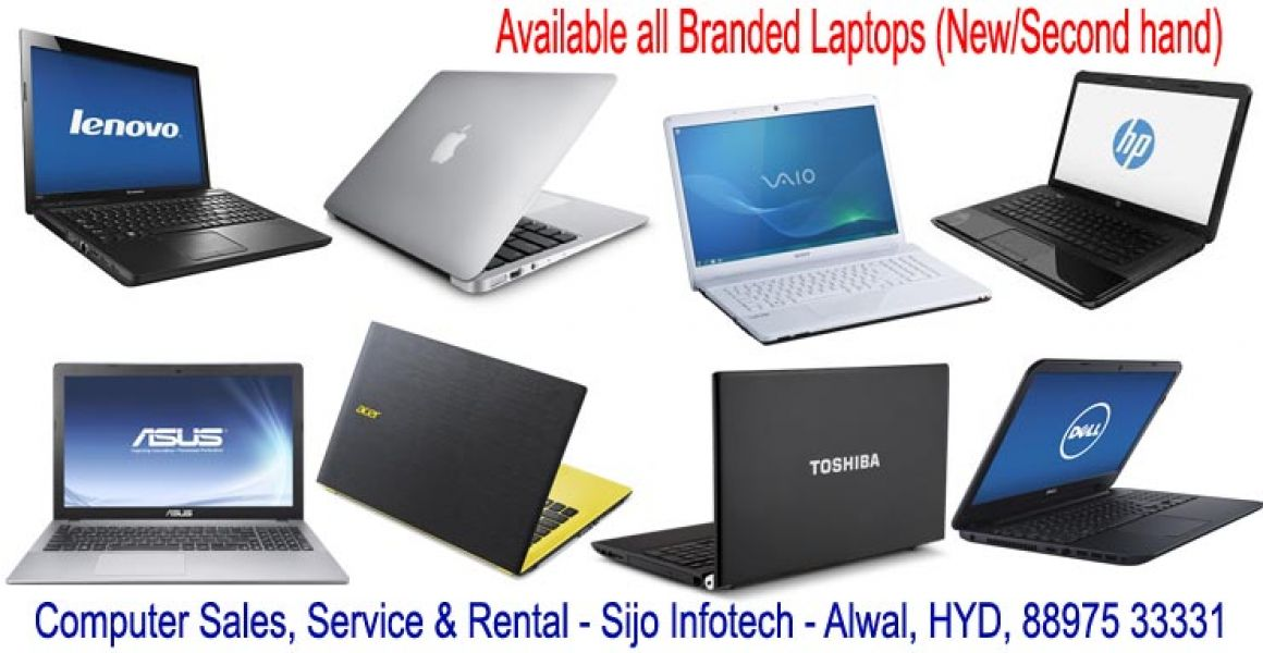 Branded Desktops start from - 8,000/-, laptops start from - 10,000