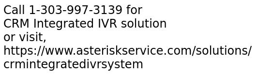 CRM Integrated IVR solution development services