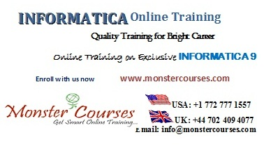 INFORMATICA Online Training by experts at Monstercourses